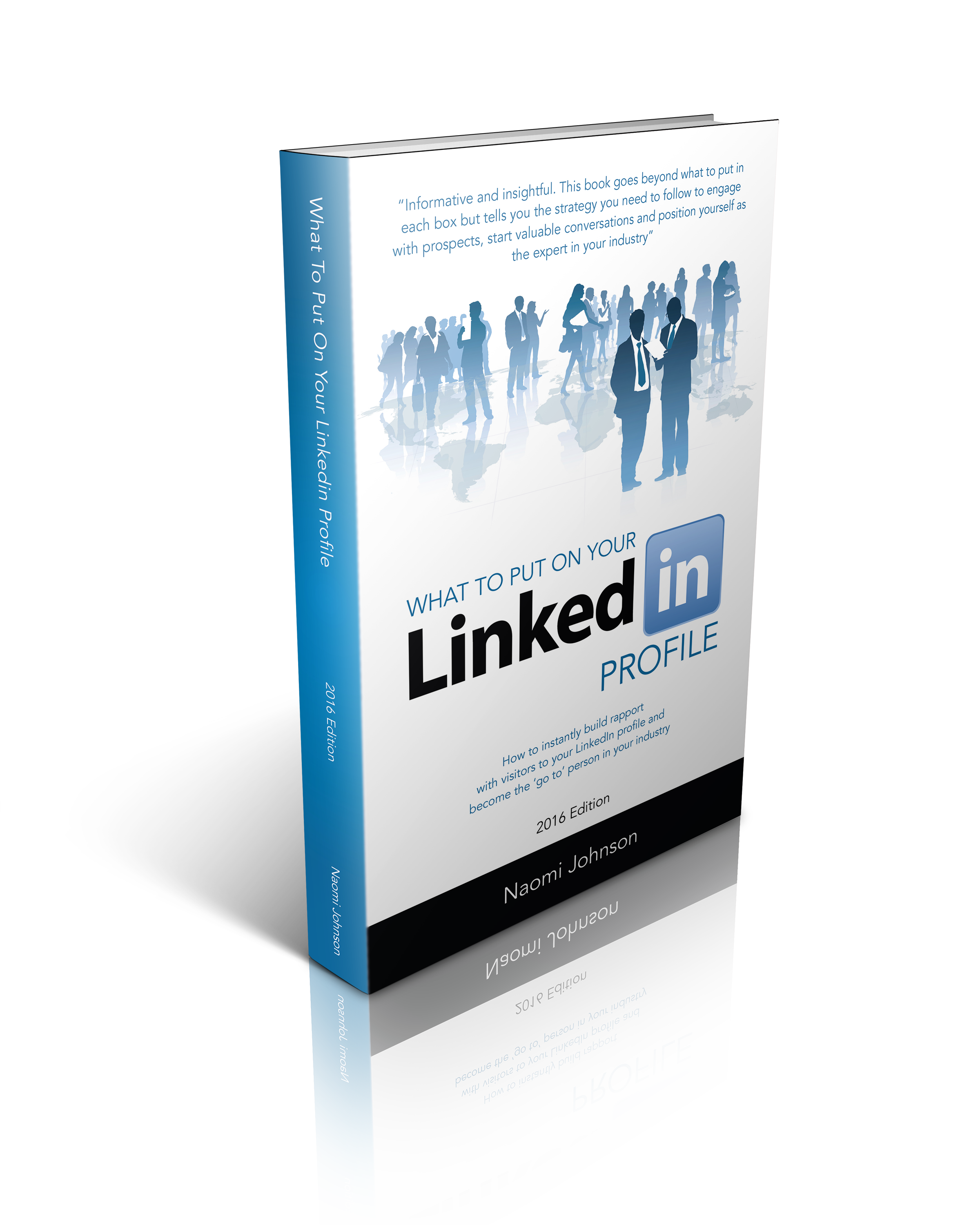 What to Put on Your LinkedIn Profile Naomi Johnson