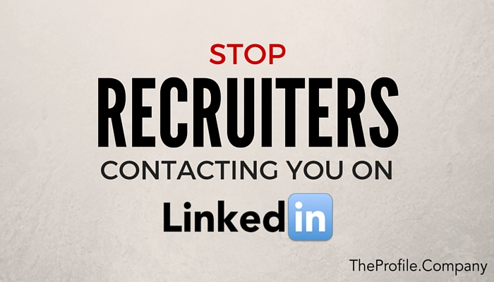 How to stop recruiters contacting you on LinkedIn