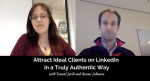 Webinar: Attract Ideal Clients on LinkedIn in a Truly Authentic Way