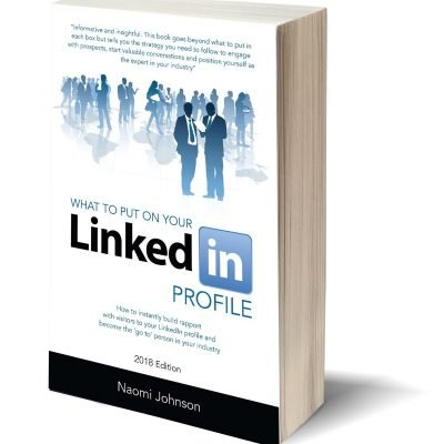 What to Put On Your LinkedIn Profile 2018 Ediition