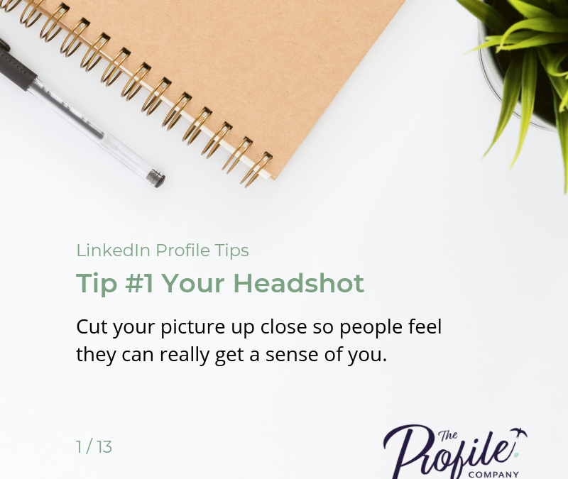 Top tips for building your LinkedIn Profile 2019